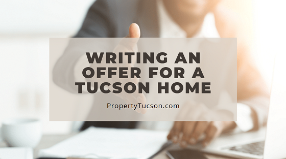 When writing an offer for your dream Tucson home, talk to your agent about the right price, when it's OK to lowball, and crafting the perfect personal letter to include with it.