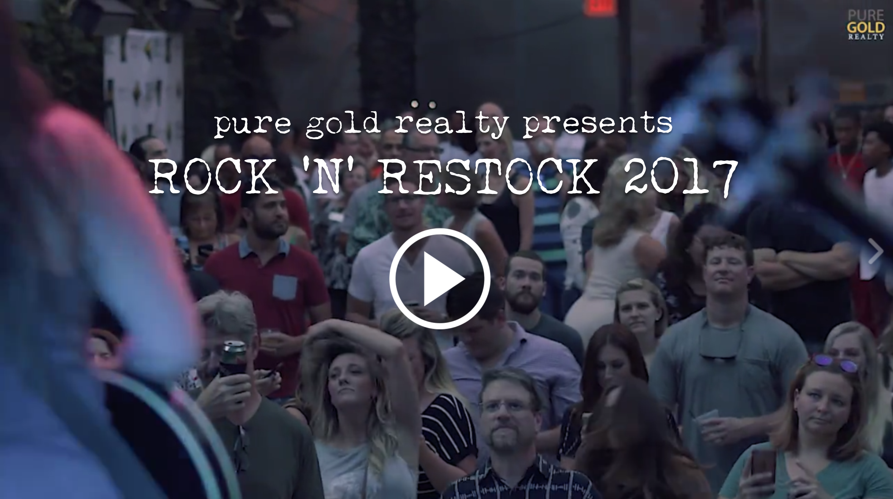 Video Recap: Rock N Restock 2017, presented by Pure Gold Realty at the Belmont, Austin, Texas