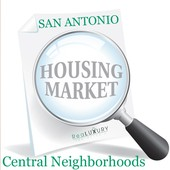 San Antonio Housing Market Report - Central Neighborhoods