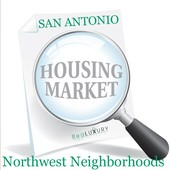 San Antonion Housing Market Report - Northwest Neighborhoods