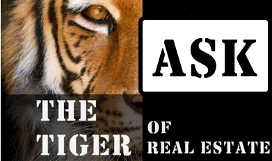 Ask the tiger of real estate