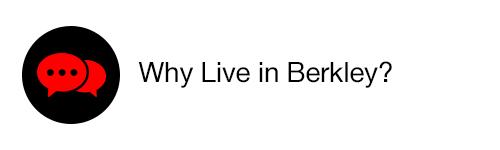 Why live in Berkley?
