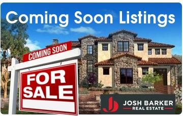 Josh Barker Real Estate Advisors - Coming Soon Listings
