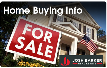 Home Buying Information - Josh Barker Real Estate Advisors