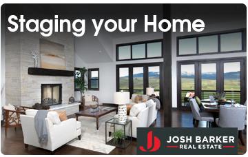 Staging Your Home - Josh Barker Real Estate Advisors