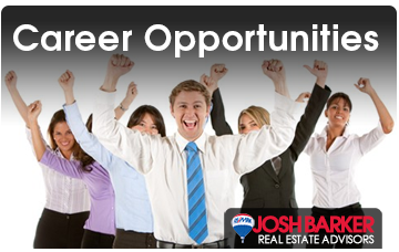 Career Opportunities - Josh Barker Real Estate Advisors