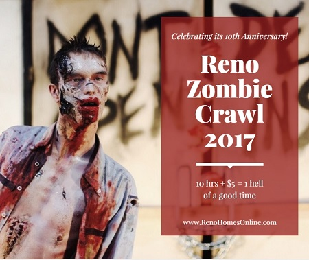 Reno Zombie Crawl 2017 promises a real night of the living dead to remember. $5, 10 hours and 40+ bars means one hell of a great time!