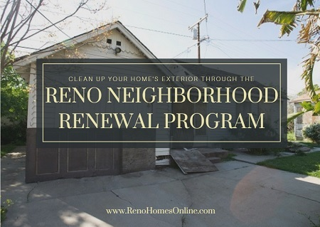 Low to moderate income families can apply for City funding to help pay for their yard clean-up or exterior home repairs through the Reno Neighborhood Renewal Program.