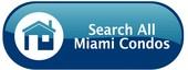 Search All Miami Condos