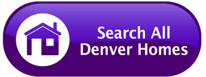 Search All Denver Homes