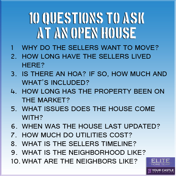 10 QUESTIONS TO ASK AT AN OPEN HOUSE