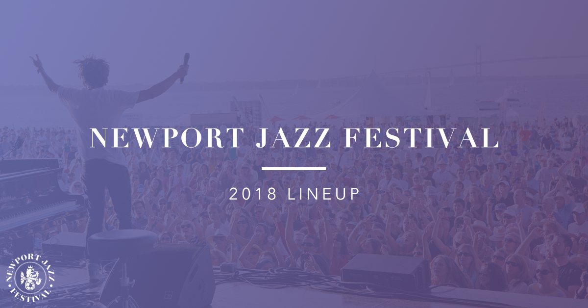 Newport Jazz Festival 2018