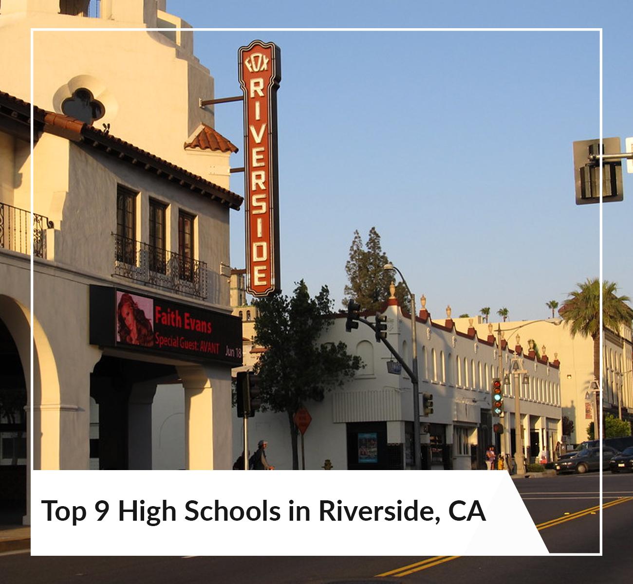 Top 9 High Schools Riverside