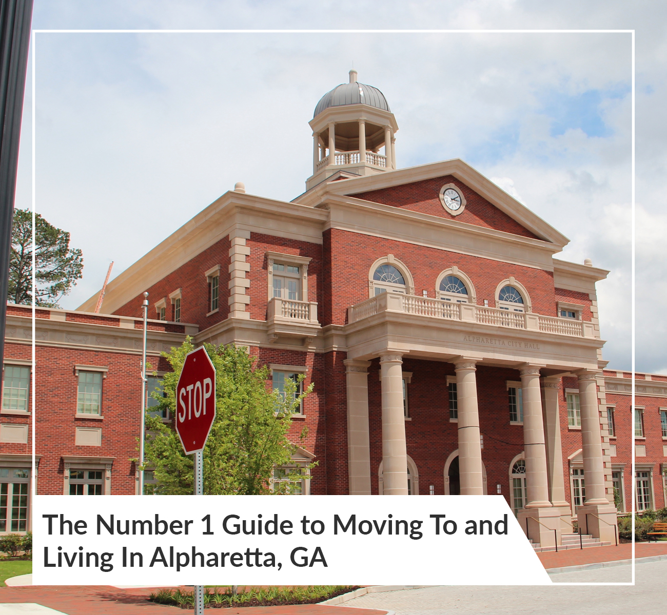 The Number 1 Guide to Moving To and Living In Alpharetta, GA