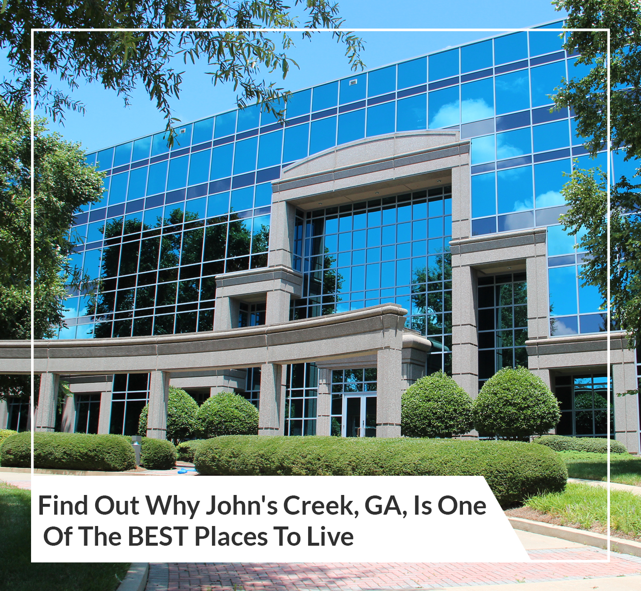 Why Johns Creek Best Place to Live