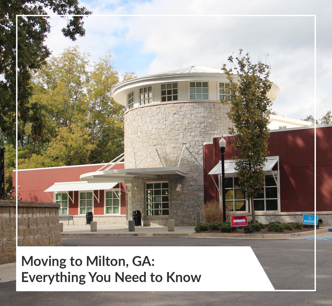 Moving To Milton, GA