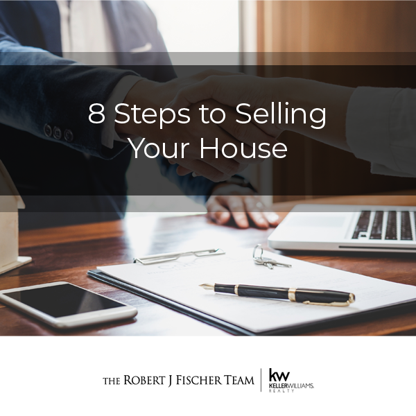 8 Steps to Selling Your House