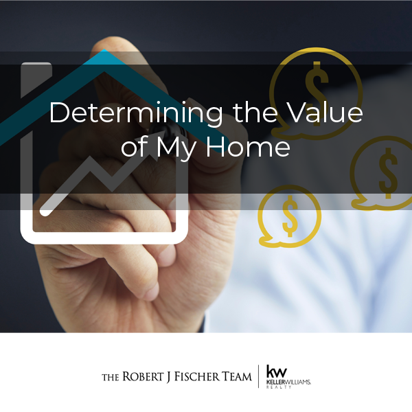 Determining the Value of My Home