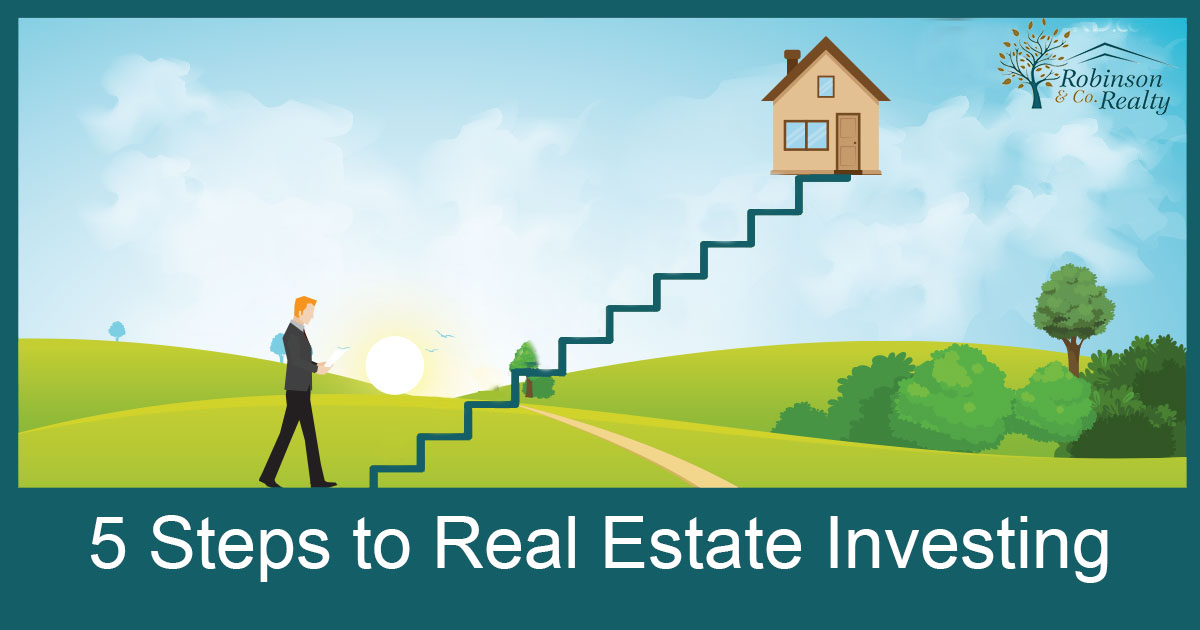 5 Steps to Real Estate Investments