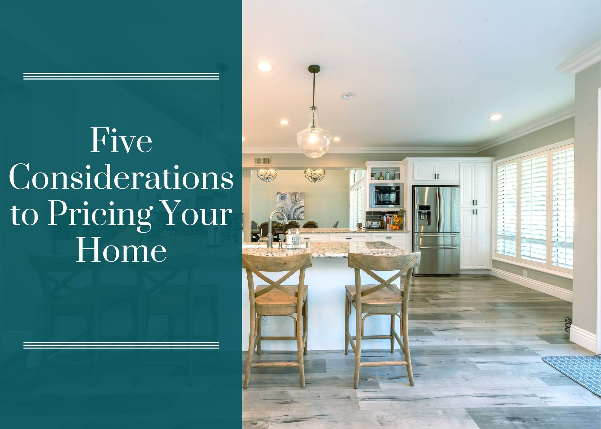 5 Considerations to Pricing Your Home