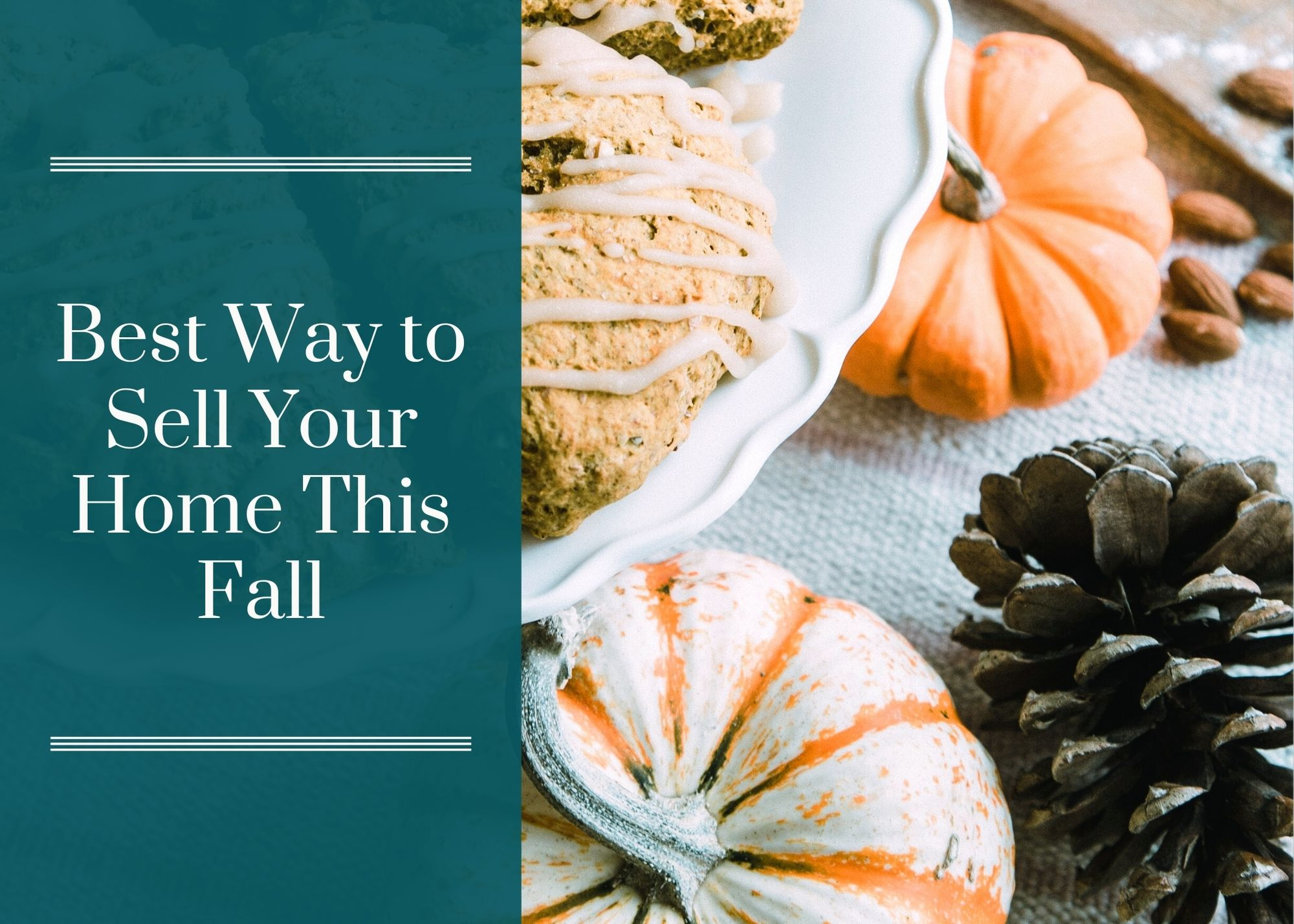 Best Way to Sell Your Home This Fall