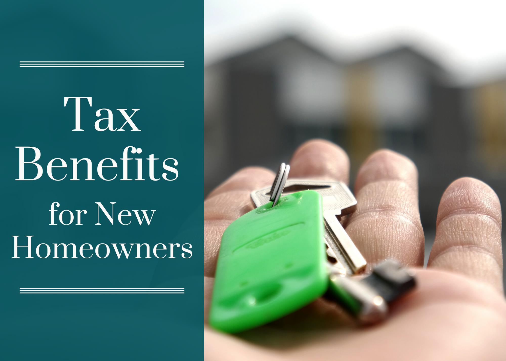 New Homeowner Tax Benefits