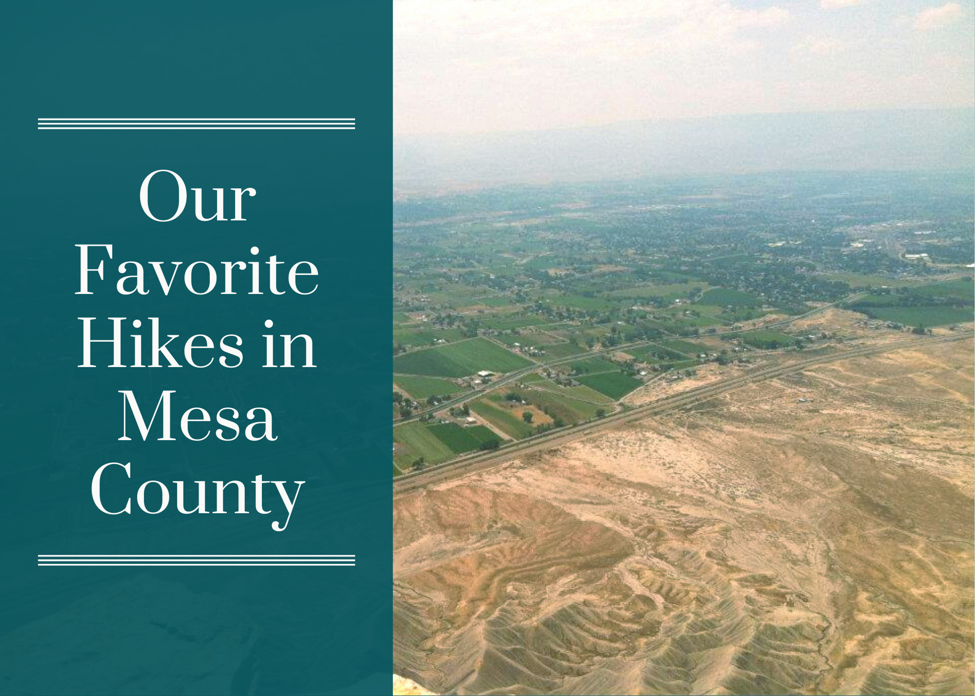 Our Favorite Hikes in Mesa County