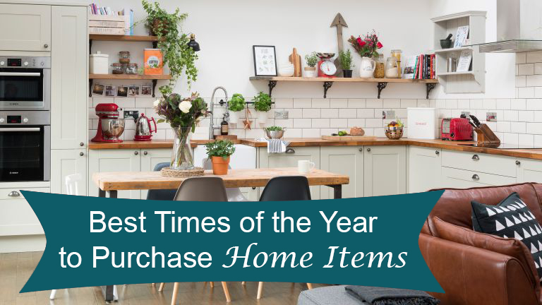 Best times to purchase home goods
