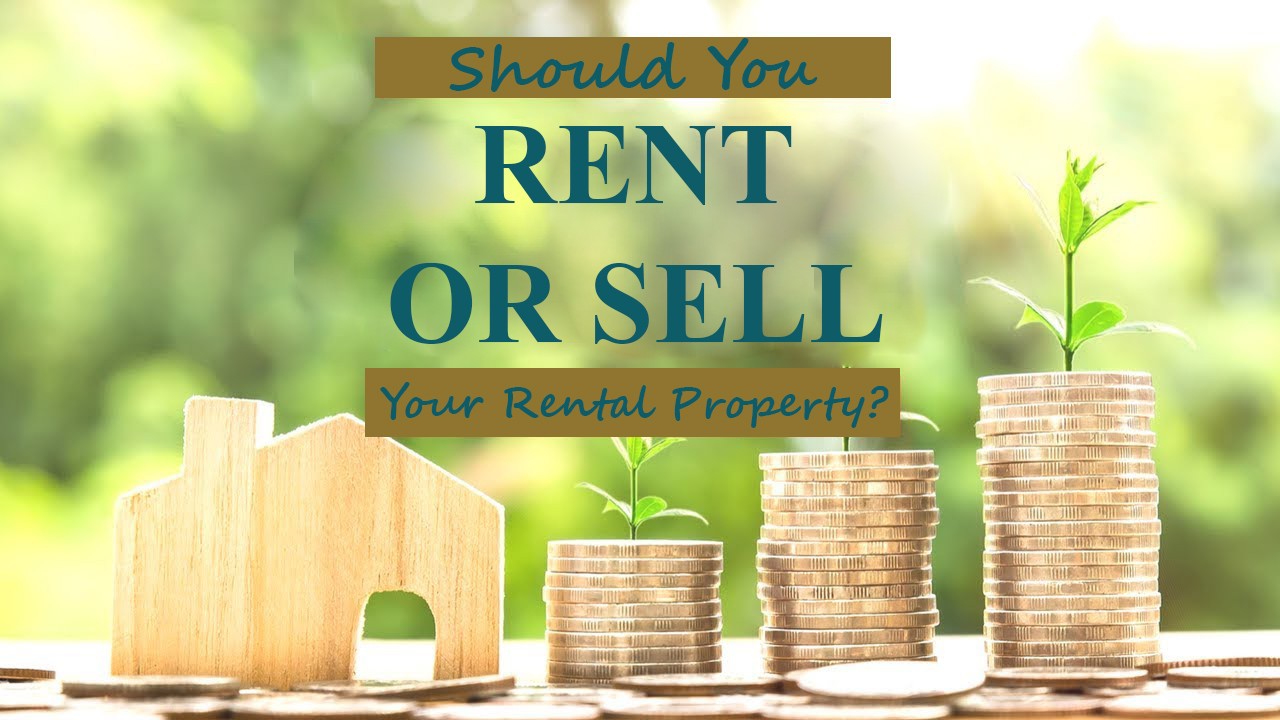 Is it time to sell that rental property?