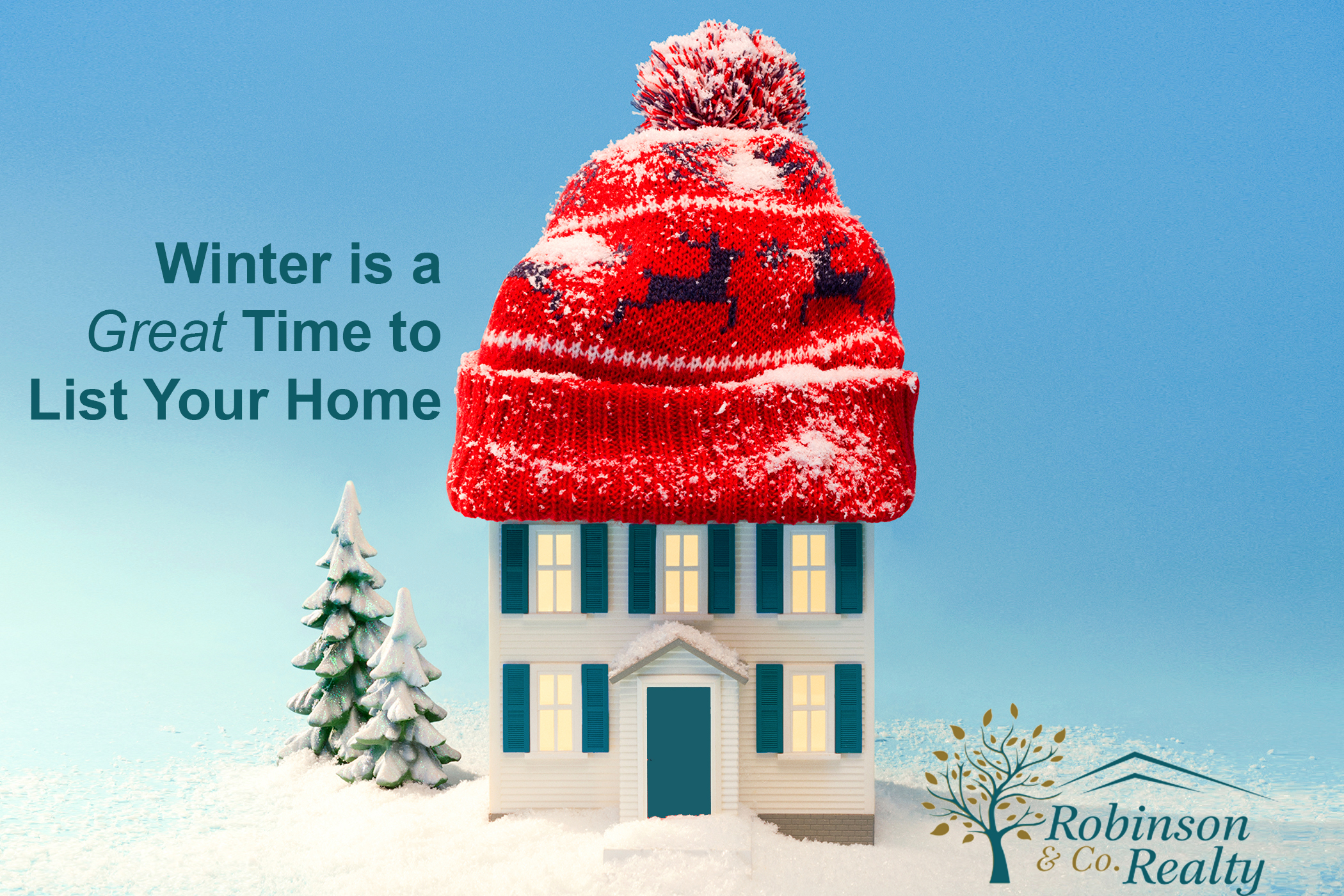 6 reasons to sell your home during the winter