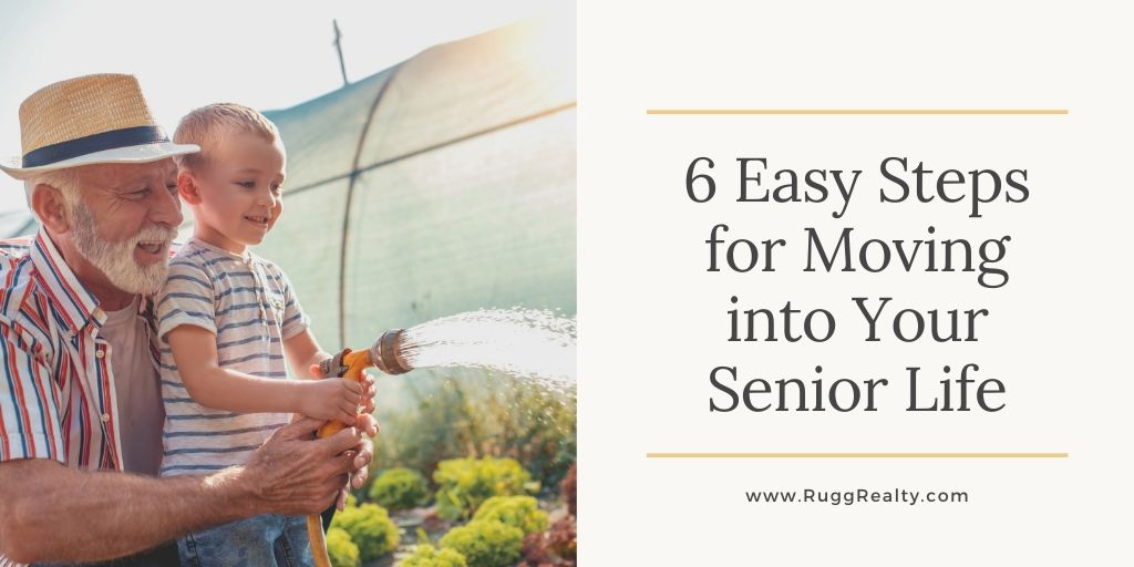 6 Easy Steps for Moving into Your Senior Life
