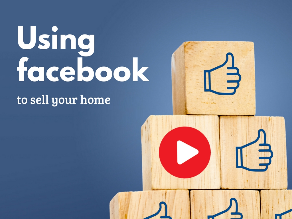 Using Facebook to sell your home