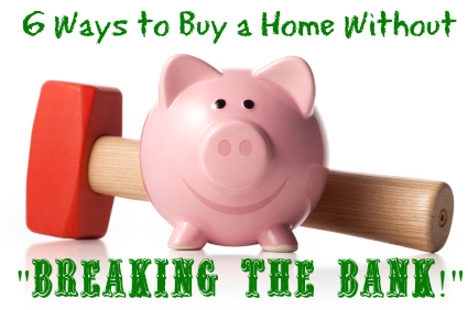6-Ways-To-Buy-A-Home-With-Little-Or-No-Money