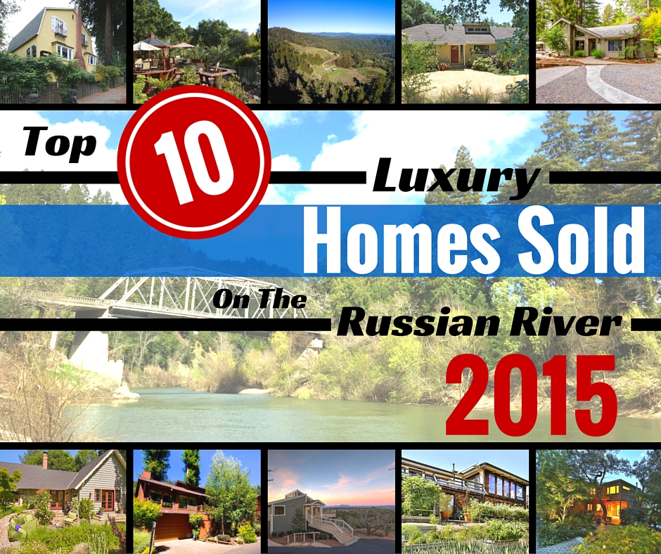 Top 10 Luxury Homes Sold On The Russian River In 2015