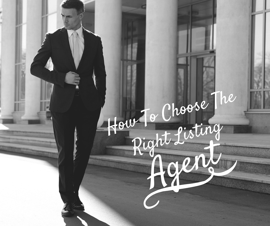 How To Choose The Right Listing Agent