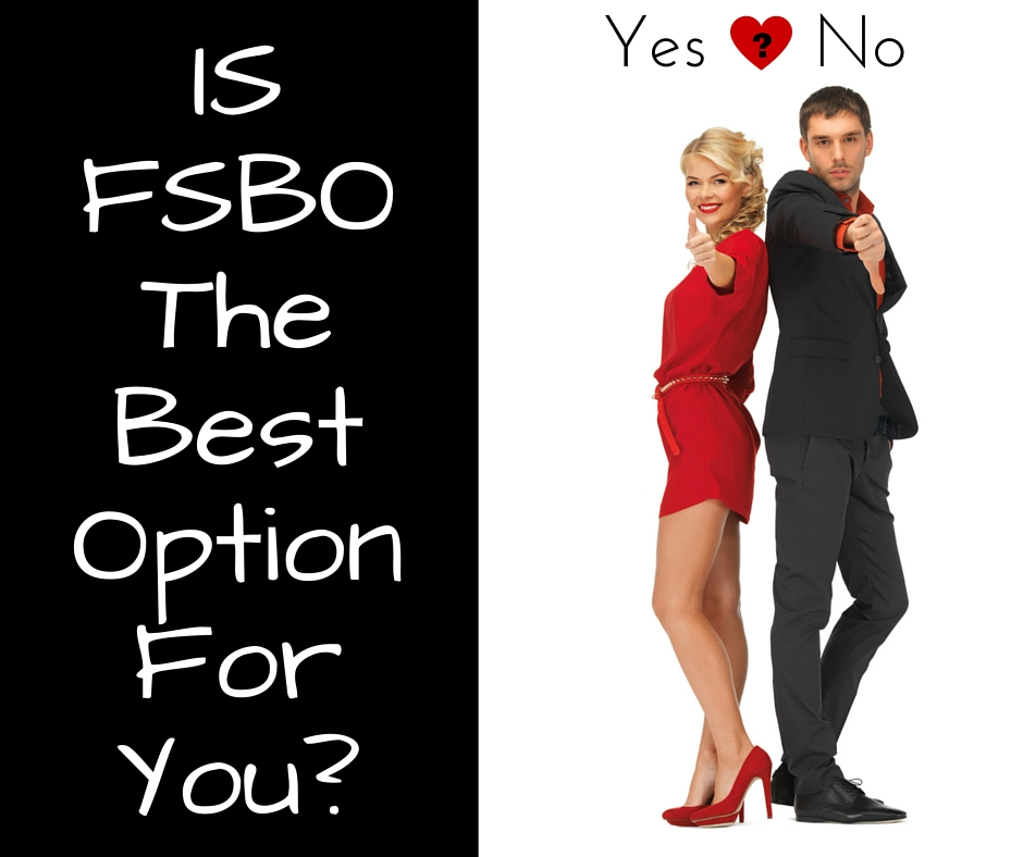 Is FSBO The Best Option For You?