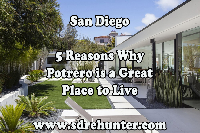 5 Reasons Why Potrero San Diego is a Great Place to Live