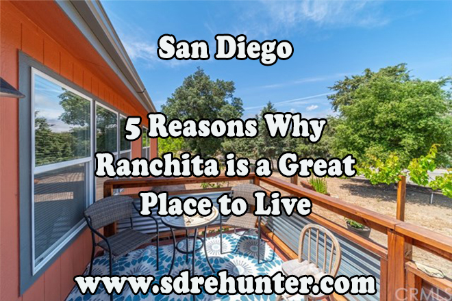 5 Reasons Ranchita San Diego is a Great Place to Live
