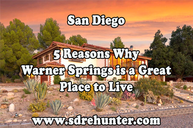 5 Reasons Warner Springs San Diego is a Great Place to Live
