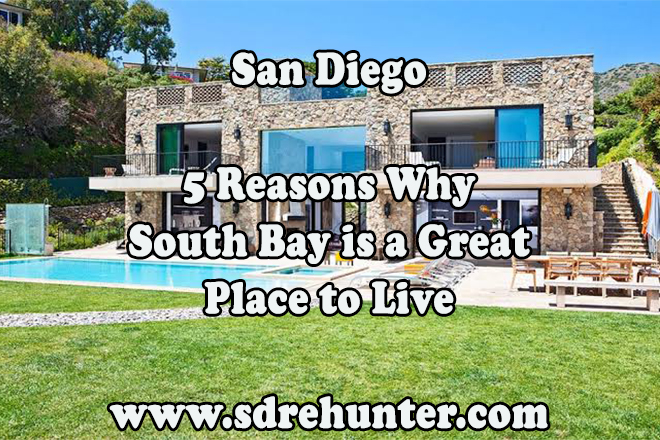 5 Reason South Bay San Diego is a Great Place to Live
