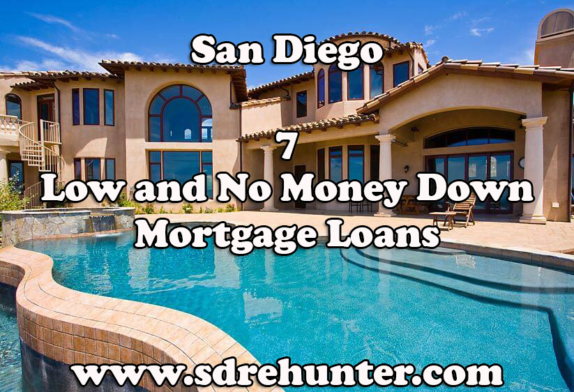 7 San Diego Low and No Money Down Mortgage Loans (2017 Update)