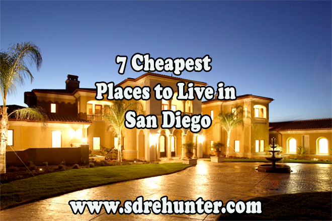 7 Cheapest Places to Live in San Diego