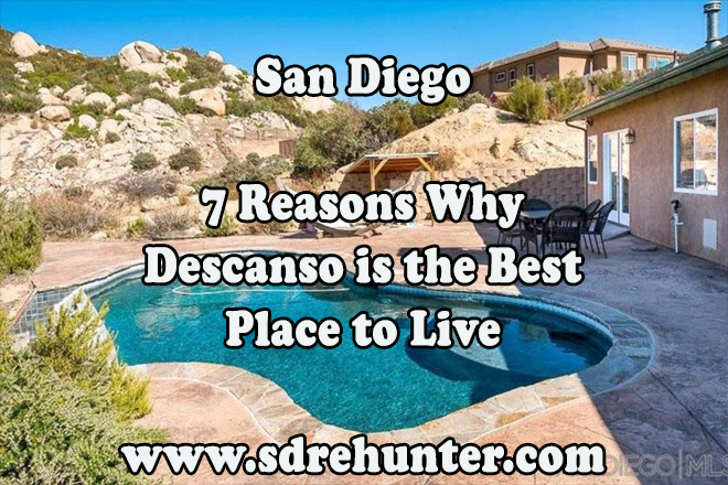 7 Reasons Descanso San Diego is a Great Place to Live 2020 | 2021