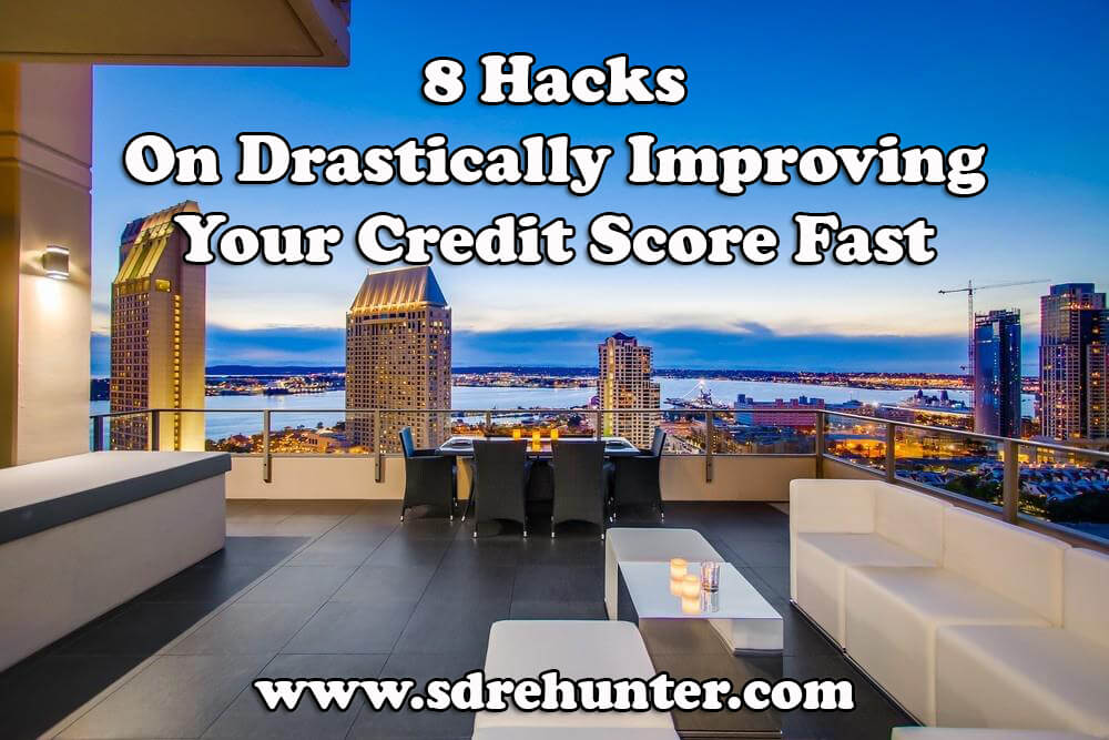 8 Hacks on Drastically Improving Your Credit Score Fast