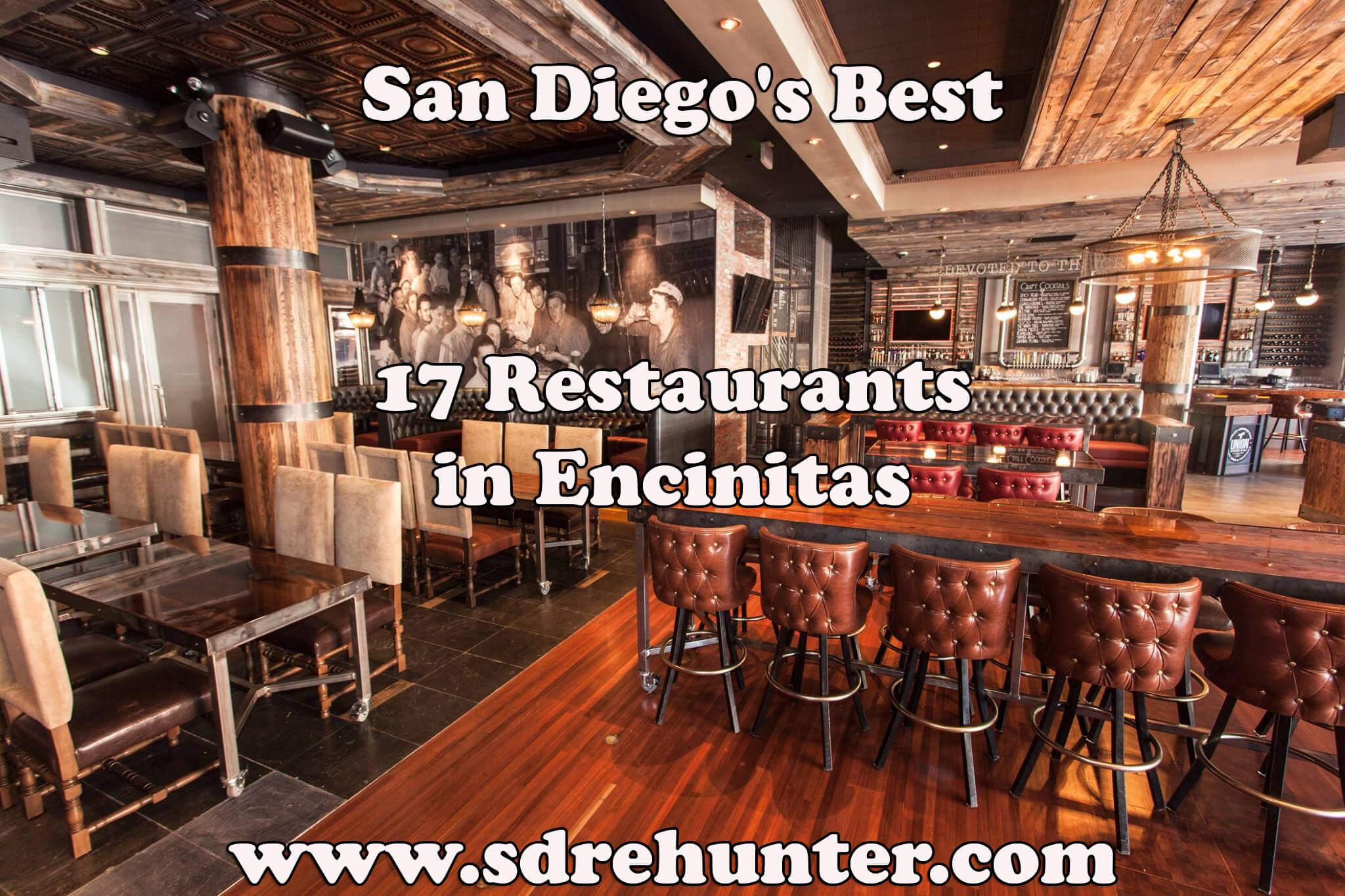 Encinitas San Go S Best 17 Restaurants In 2017