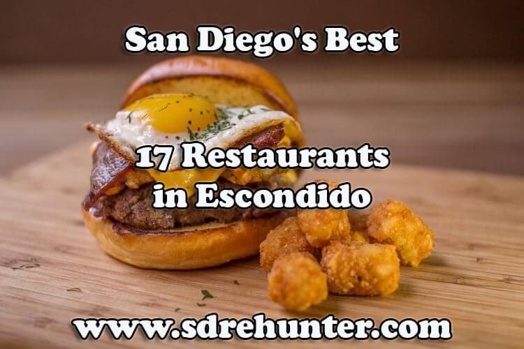 Escondido San Diego's Best 17 Restaurants in 2017