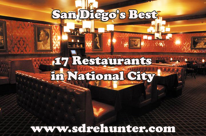 National City San Diego's Best 17 Restaurants in 2017