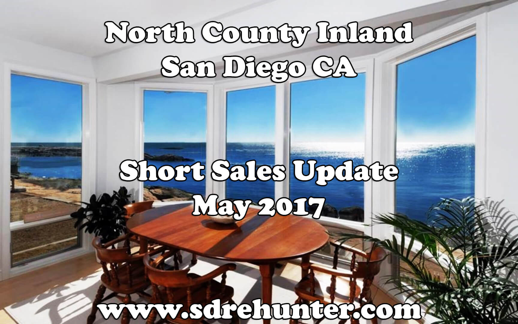 North County Inland San Diego Ca Short Sales Update May 2017