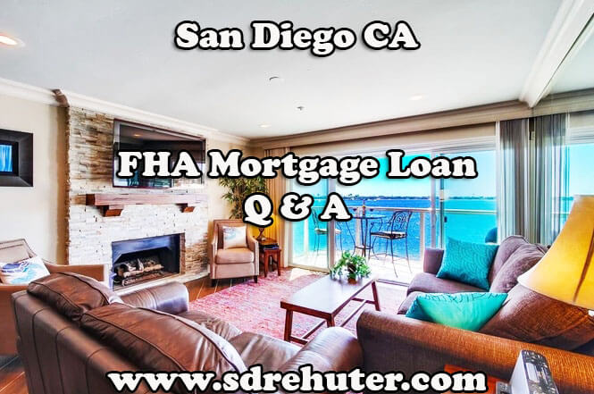 San Diego FHA Mortgage Loan Q & A (2017 Update)