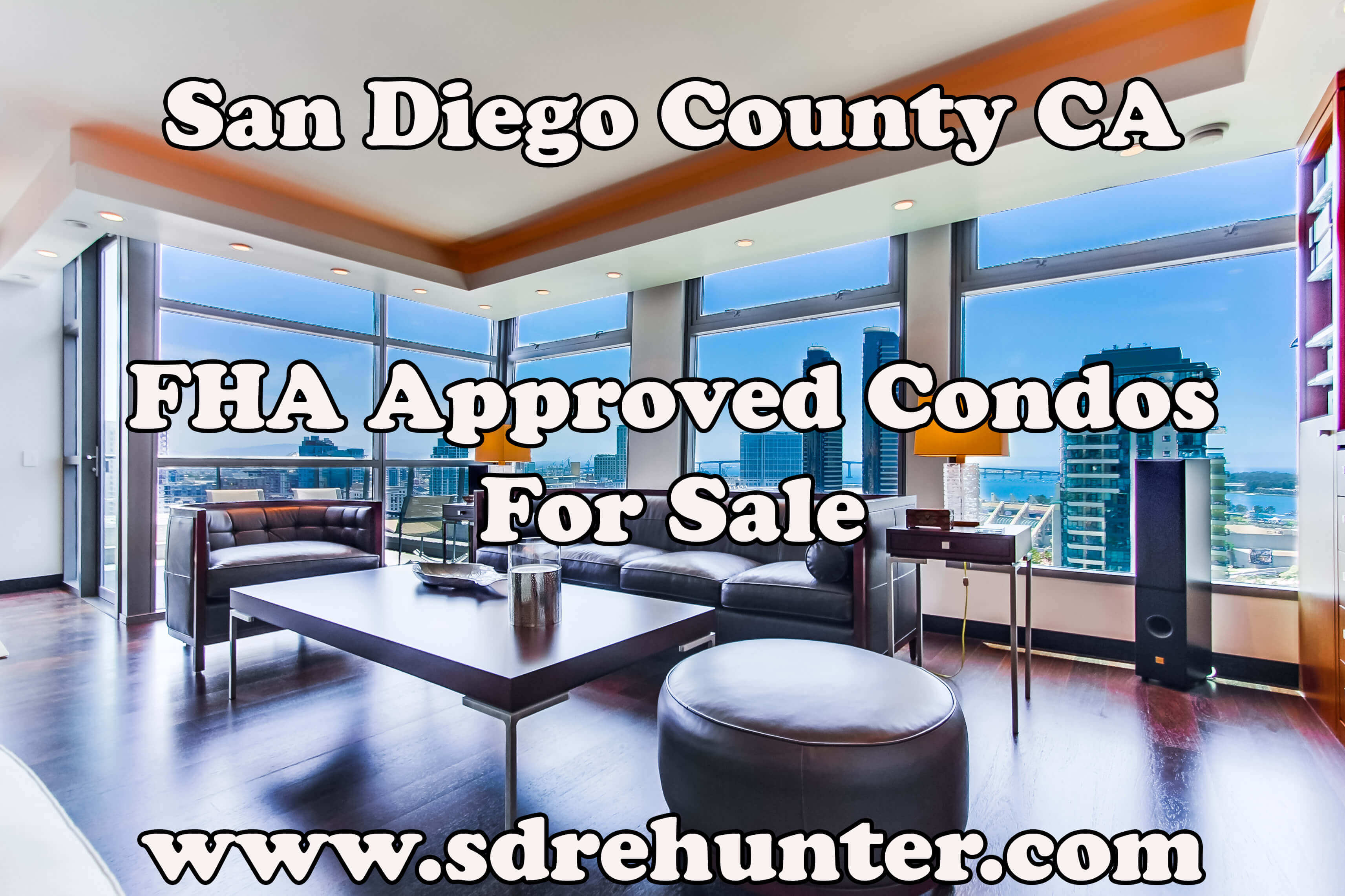 San Diego County CA FHA Approved Condos For Sale (2017 Update)